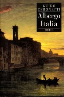 Albergo Italia - GuidoCeronetti