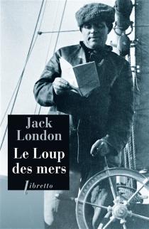 Le loup des mers - JackLondon