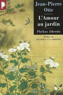 L'amour au jardin - Jean-PierreOtte