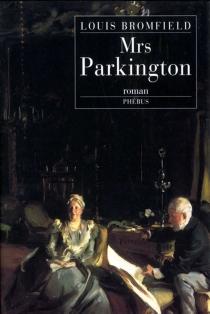 Mrs Parkington - LouisBromfield