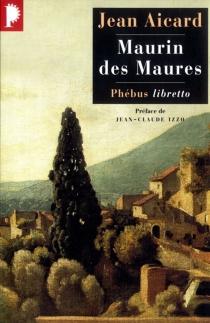 Maurin des Maures - JeanAicard