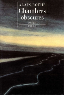 Chambres obscures - AlainRoehr