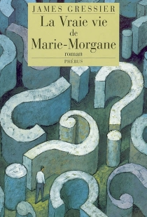 La vraie vie de Marie Morgane - JamesGressier