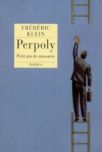 Perpoly : petit jeu de massacre - FrédéricKlein