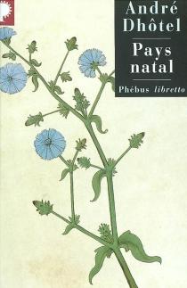 Pays natal - AndréDhôtel