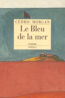 Le bleu de la mer - CédricMorgan