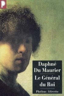 Le général du roi - DaphneDu Maurier