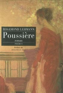 Poussière - RosamondLehmann