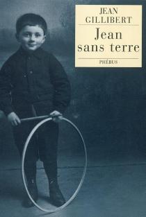 Jean sans terre - JeanGillibert