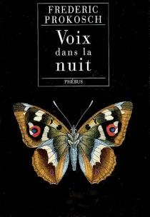 Voix dans la nuit - FredericProkosch