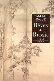 Rêves de Russie - YasushiInoue