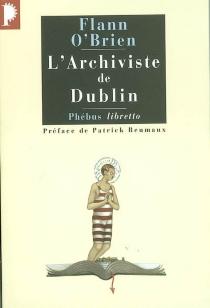 L'archiviste de Dublin - FlannO'Brien