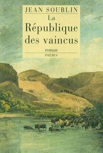 La république des vaincus - JeanSoublin