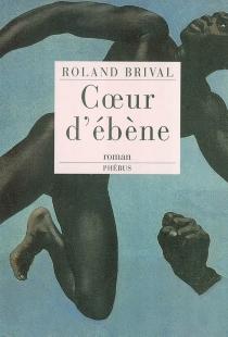 Coeur d'ébène - RolandBrival