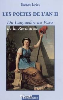Les poètes de l'an II : du Languedoc au Paris de la Révolution - GeorgesSapède