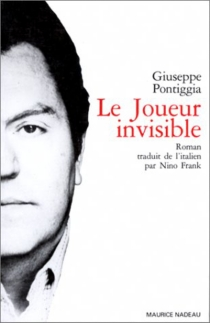 Le Joueur invisible - GiuseppePontiggia