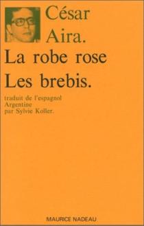 La robe rose| Les brebis - CésarAira
