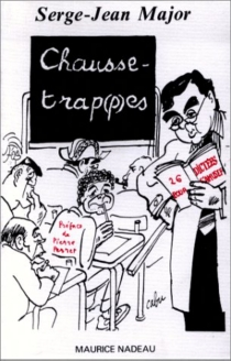 Chausse-trap(p)es : vingt-six dictées amusantes comportant (presque) toutes les difficultés de la langue française - Serge-JeanMajor