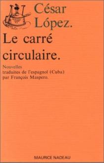 Le Carré circulaire - CésarLopez