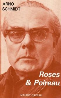 Roses et poireau - ArnoSchmidt