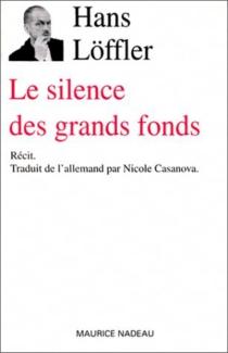 Le silence des grands fonds - HansLöffler