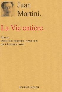 La vie entière - Juan CarlosMartini