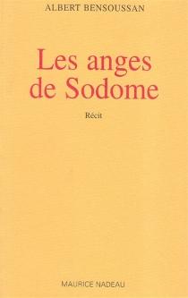 Les anges de Sodome - AlbertBensoussan