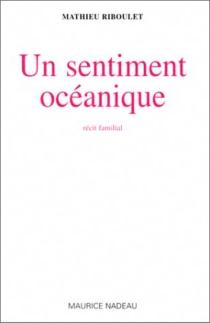 Un sentiment océanique - MathieuRiboulet