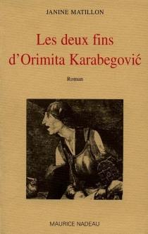Les deux fins d'Orimita Karabegovic - JanineMatillon