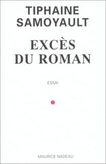 L'excès du roman - TiphaineSamoyault
