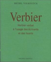 Verbier : herbier verbal - MichelVolkovitch