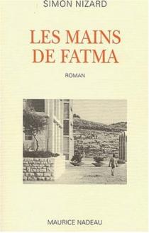 Les mains de Fatma - SimonNizard