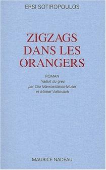 Zigzags dans les orangers - ErsiSotiropoulos