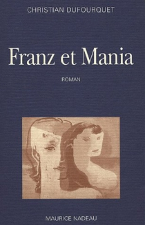 Franz et Mania - ChristianDufourquet
