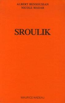 Sroulik - AlbertBensoussan