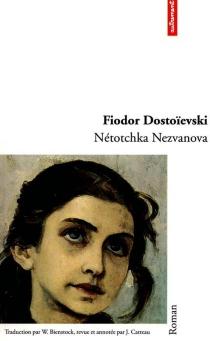 Nétotchka Nezvanova - Fedor MikhaïlovitchDostoïevski