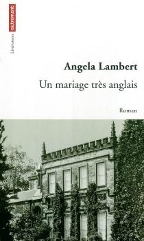Un mariage très anglais - AngelaLambert