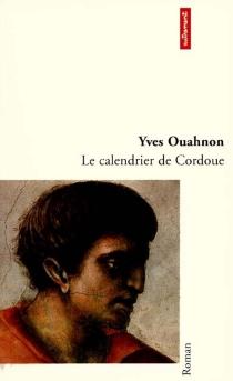 Le calendrier de Cordoue - YvesOuahnon