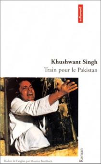 Train pour le Pakistan - Khushwant Singh