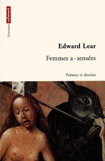 Femmes a-sensées - EdwardLear