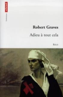 Adieu à tout cela - RobertGraves