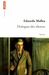 Dialogues des silences - EduardoMallea