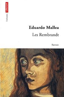 Les Rembrandt - EduardoMallea