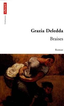 Braises - GraziaDeledda