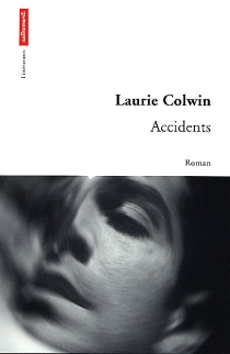 Accidents - LaurieColwin