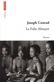 La folie Almayer - JosephConrad