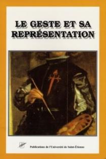 La geste et sa représentation : arts et littérature d'Espagne XVIIe-XXe siècles -