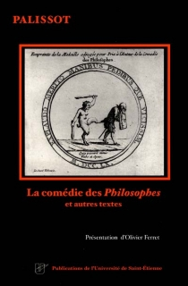 La comédie des Philosophes : et autres textes - CharlesPalissot de Montenoy