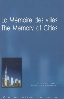 La mémoire des villes| The memory of cities -