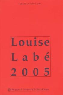 Louise Labé 2005 -
